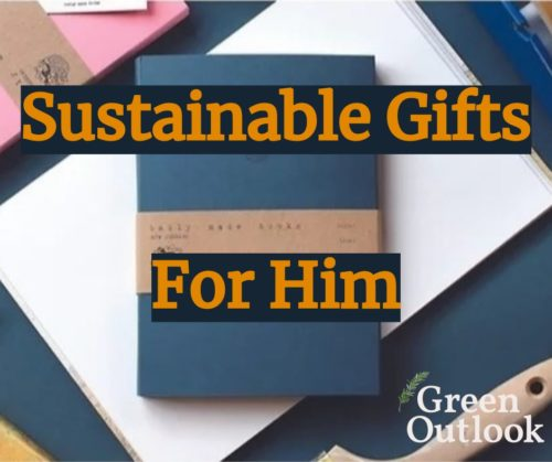 Sustainable Gifts for Him at Green Outlook Irish Gift Guide